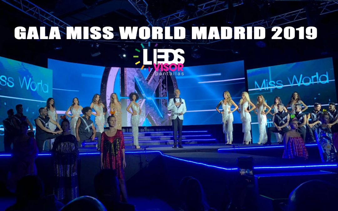 Gala Miss World Madrid 2019