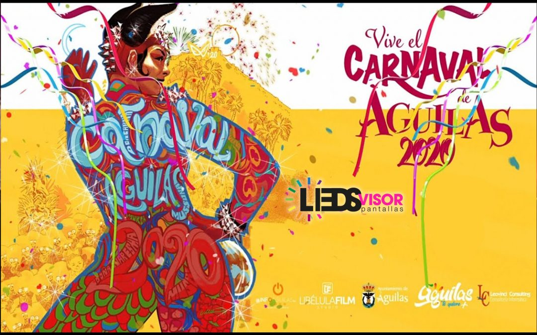 Carnaval de Aguilas 2020 - ledsvisor pantallas leds gigantes